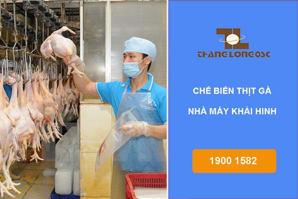 Chế biến thịt gà nhà máy Khải Hinh